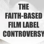 Thimblerig's Ark: The Faith-Based Film Label Controversy