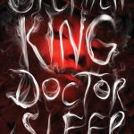 The Fear of God: Stephen King's Doctor Sleep